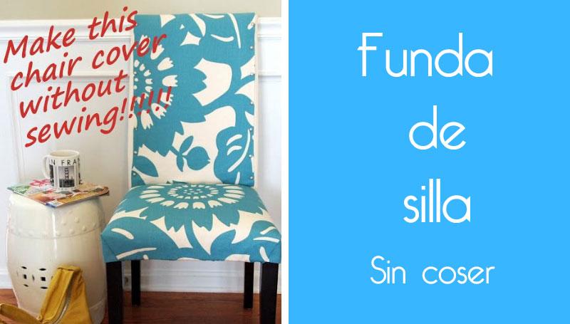 Tutorial Funda de silla sin coser